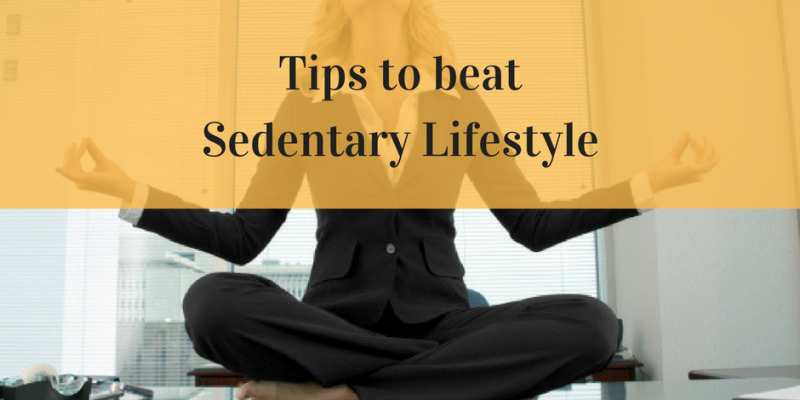 Tips To Beat Sedentary Lifestyle