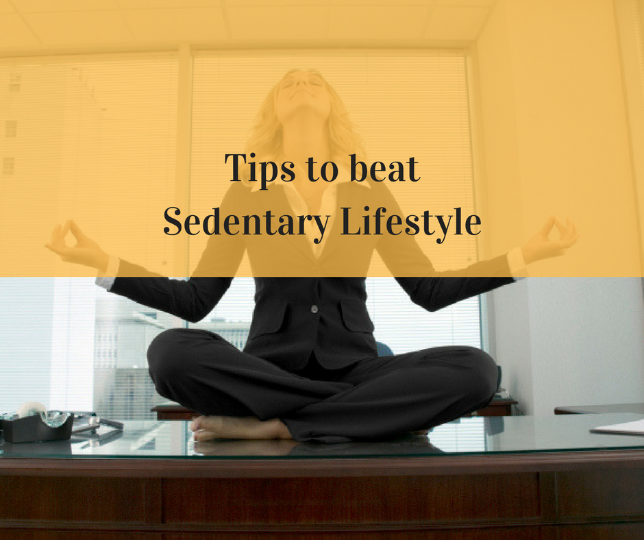 7 Tips To Beat Sedentary Lifestyle Hasovan