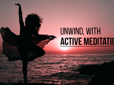Why Active Meditation May Be Right For You